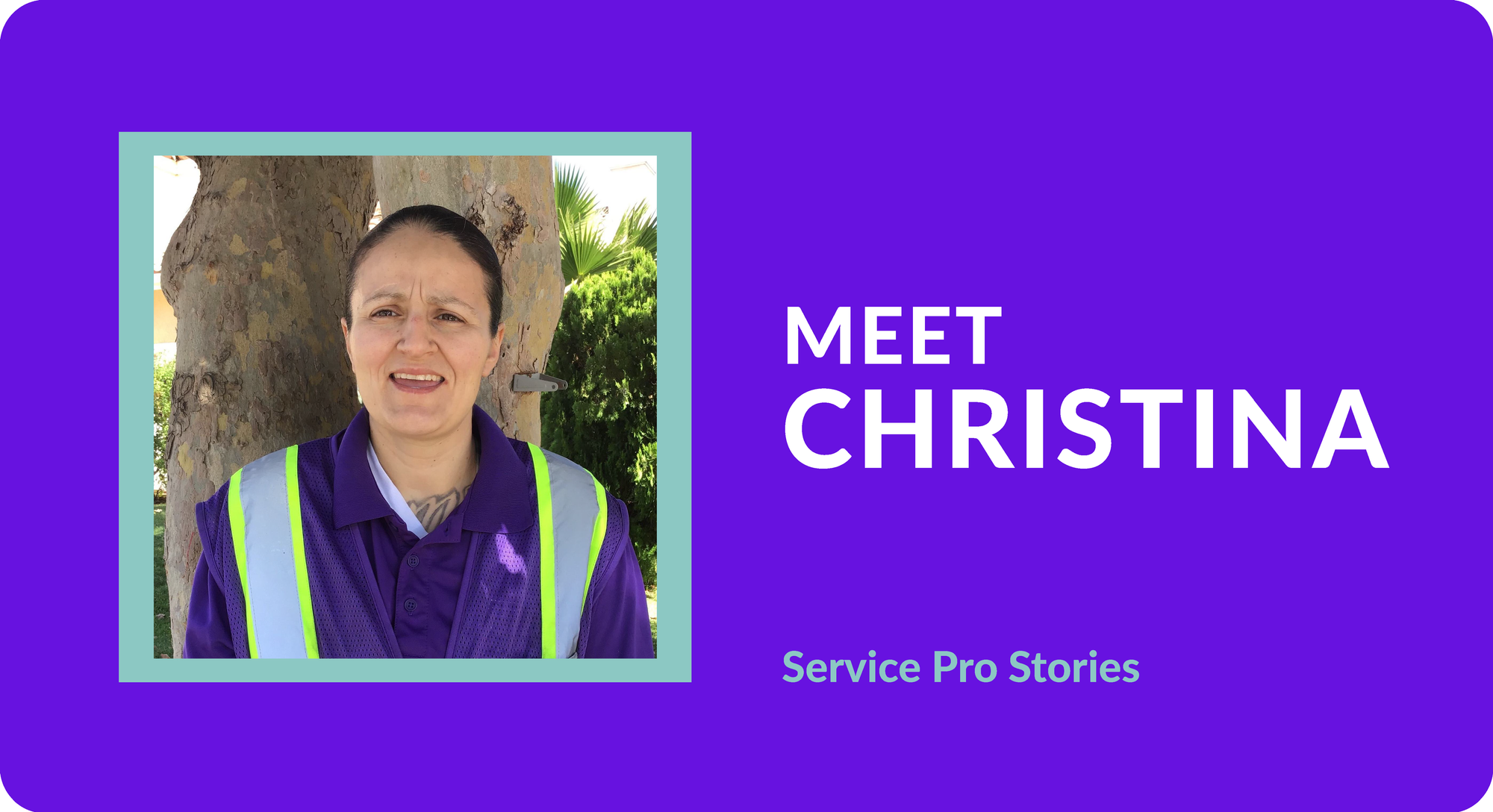 Service Pro Stories: Meet Christina!