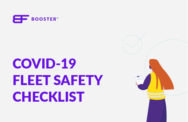 THE COVID-19 CHECKLIST: Are you doing what's necessary to keep your drivers safe?